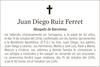 Esquela de Fallecimiento de JUAN DIEGO RUIZ FERRET