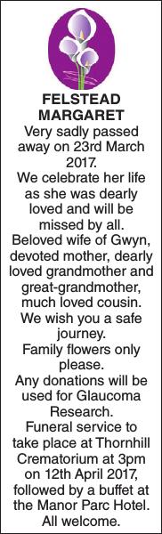 Obituary notice for FELSTEAD MARGARET